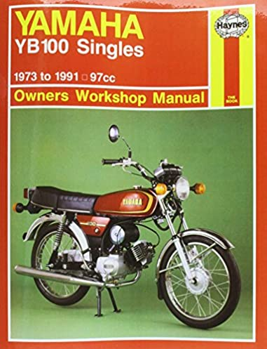 yamaha yb100 singles 73 91 motorcycle manuals haynes rh amazon com Yamaha RD Yamaha YB100 Tail Light