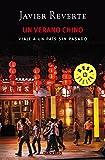 Un verano chino: Viaje a un país sin pasado (BEST SELLER)