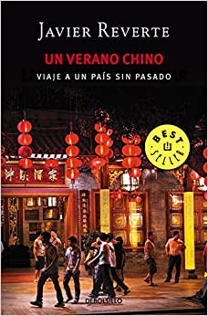 Un Verano Chino: Viaje A Un País Sin Pasado por Javier Reverte epub