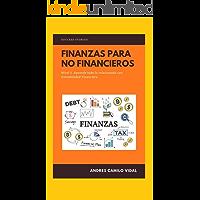 Finanzas para no financieros: Aprende contabilidad financiera