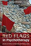 Red Flags in Psychotherapy, Patricia Keith-Spiegel, 0415833396