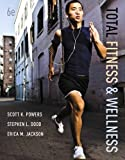 Total Fitness and Wellness with Myfitnesslab, Powers, Scott K. and Dodd, Stephen L., 0321886844