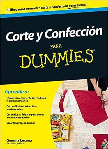 Corte y confección para Dummies de Gemma Lucena Garrido