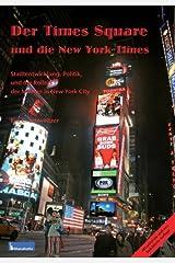 Times Square Und Die New York Times by Eva C. Schweitzer (2012-12-01) Paperback