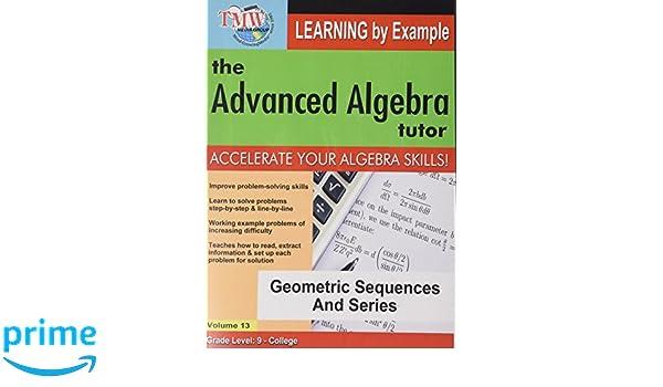 Amazon com: Geometric Sequences and Series: Advanced Algebra Tutor