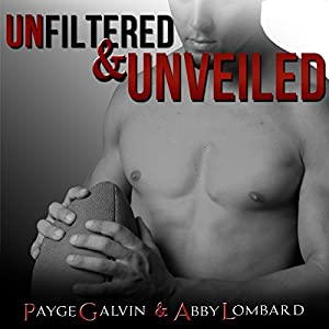 Unfiltered & Unveiled Audiobook