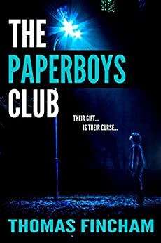 The Paperboys Club (A Paranormal Murder Mystery of Crime and Suspense) by [Fincham, Thomas]