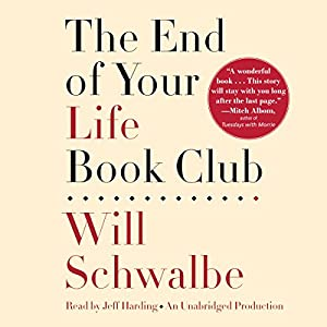 The End of Your Life Book Club Hörbuch
