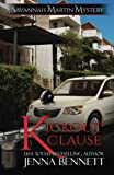 img - for Kickout Clause (Savannah Martin Mysteries) (Volume 7) book / textbook / text book