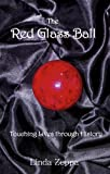 The Red Glass Ball, Linda Zeppa, 1937454339