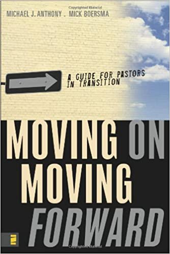 Book Moving On---Moving Forward: A Guide for Pastors in Transition