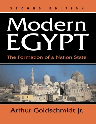 Modern Egypt: The Formation of a Nation State