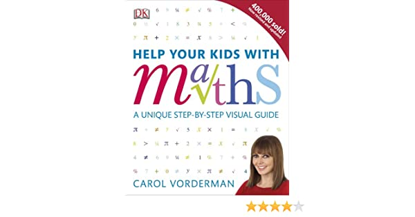 Help Your Kids with Maths: Carol Vorderman: 9781409355717: Amazon ...