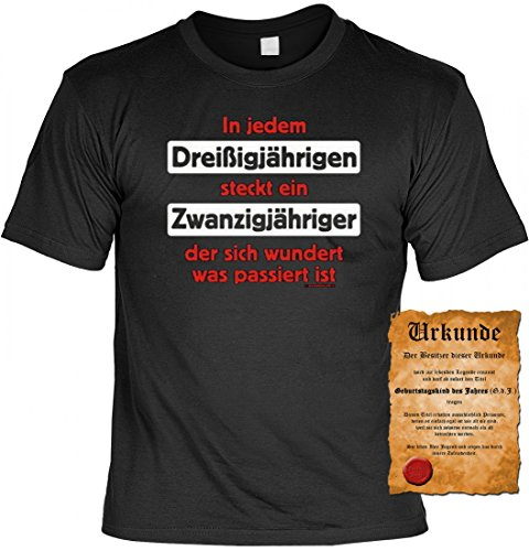 T-Shirt zum 30. Geburtstag - In jedem Dreissigjährigen steckt ein... ! - Cooles Geschenk mit Urkunde !
