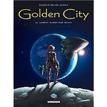 GOLDEN CITY T.10 : ORBITE TERRESTRE BASSE