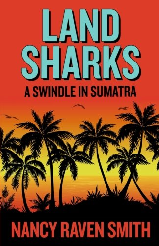 Download Land Sharks: A Swindle in Sumatra pdf