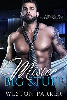 Mister Big Stuff: A Single Mom Secret Baby Novel by [Parker, Weston]
