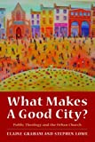 img - for What Makes a Good City? Public Theology and the Urban Church book / textbook / text book