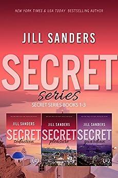 Secret Series Books 1-3 by [Sanders, Jill]