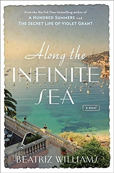 Along the Infinite Sea by [Williams, Beatriz]