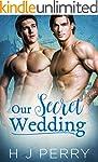Our Secret Wedding: A gay constructio...