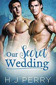 Our Secret Wedding (SHS Book 1) by [Perry, H J]
