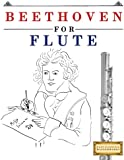 Beethoven for Flute: 10 Easy Themes for Flute Beginner Book