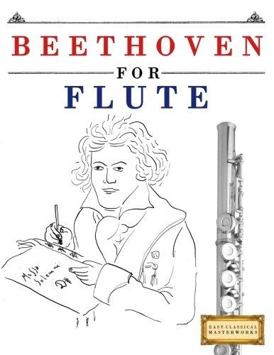 Beethoven for Flute: 10 Easy Themes for Flute Beginner Book