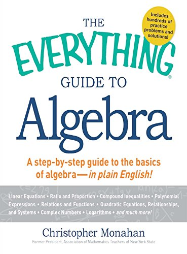 The everything guide to algebra a step by step guide to the basics the everything guide to algebra a step by step guide to the basics fandeluxe Images