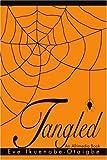 Tangled, Eve Otaigbe, 0595313531