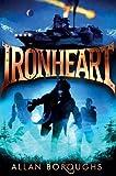 img - for Ironheart (Legend of Ironheart) book / textbook / text book