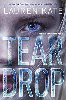 Teardrop (Teardrop Trilogy Book 1) by [Kate, Lauren]