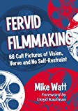 Fervid Filmmaking, Mike Watt, 0786470666