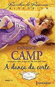 A Dança da Corte (Harlequin Rainhas do Romance Histórico Livro 15)