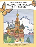Adult Coloring Book Around the World With Color