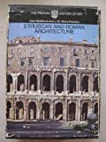 Etruscan and Roman Architecture, Axel Boethius and J. B. Ward-Perkins, 0140560327