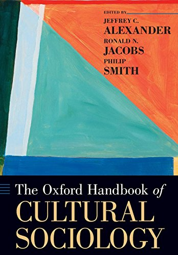 - The Oxford Handbook of Cultural Sociology (Oxford Handbooks)