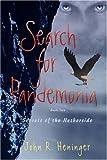 Search for Pandemonia, John Heninger, 0595426476