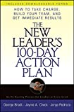 The New Leader's 100–Day Action Plan: How to Take Charge, Build Your Team, and Get Immediate Results