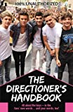 img - for The Directioner's Handbook: Because It's All About Loving One Direction book / textbook / text book