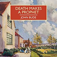 Death Makes a Prophet Audiobook by John Bude Narrated by Gordon Griffin