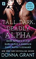 Tall, Dark, Deadly Alpha: