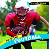 Let's Play Football, Shane McFee, 1404241922