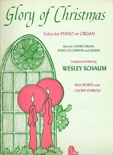 olos for Piano or Organ (Words/Chords) Also for Chord Organ, Piano Accordion and Guitar (Glory Guitar Chords)