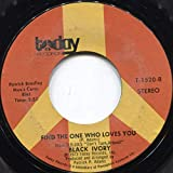 Black Ivory: Find The One Who Loves You/Spinning Around - 7' 45 rpm Vinyl Record