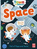 Town and About: Space: A board book filled with flaps and facts