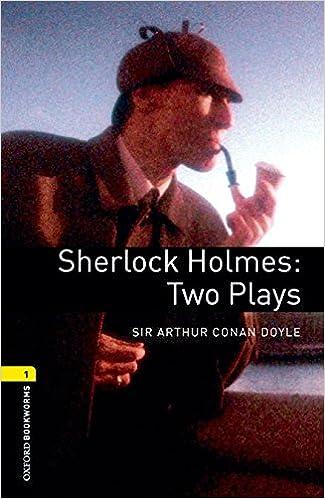 Oxford Bookworms 1. Sherlock Holmes: Two Plays MP3 Digital Pack: Amazon.es: Conan Doyle, Sir Arthur: Libros