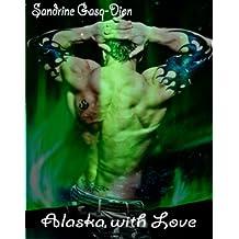 Alaska, with Love (Assassin/Shifter Book 2)