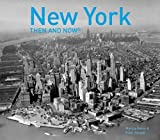 img - for New York Then and Now  book / textbook / text book