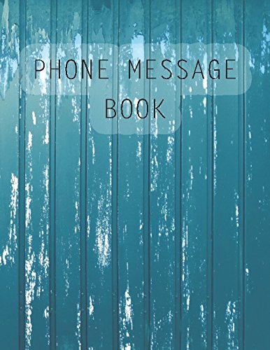 """Phone Message Book: 100 Pages Voice Mail, Telephone Memo Notebook; 8.5"""" By 11"""" Journal Book With Space For 400 Records (Phone Call Log) pdf epub"""
